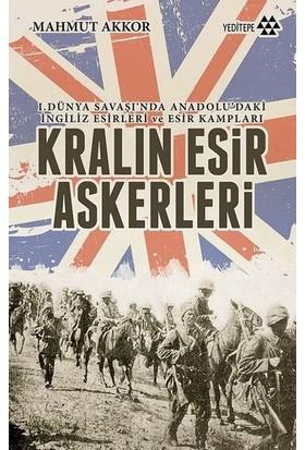 Kralın Esir Askerleri - Mahmut Akkor