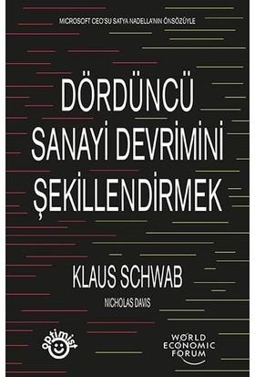 Dördüncü Sanayi Devrimini Şekillendirmek - Klaus Schwab
