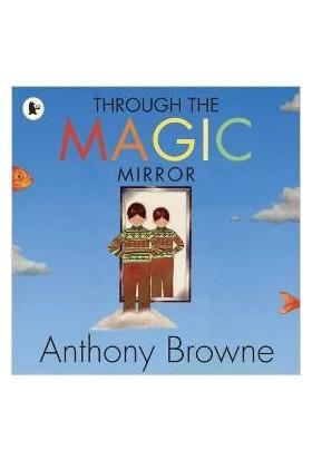 Through The Magic Mirror - Anthony Browne