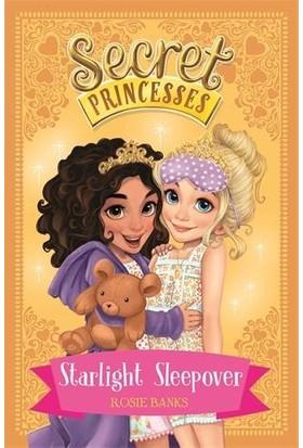 Starlight Sleepover (Secret Princesses 3) - Rosie Banks