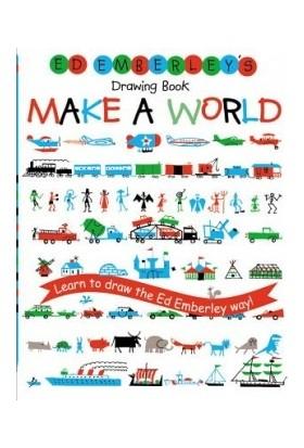 Ed Emberley's Drawing Book: Make A World - Ed Emberley