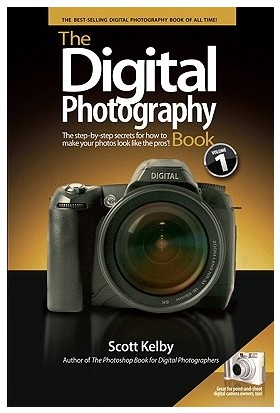The Digital Photography Book 1 - Scott Kelby
