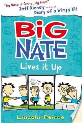 Big Nate 7: Big Nate Lives It Up - Lincoln Peirce