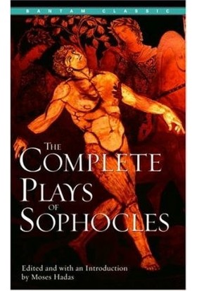 The Complete Plays Of Sophocles - Sophocles