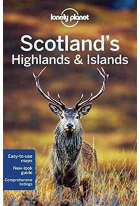 Lonely Planet Scotland's Highlands & Islands - Neil Wilson