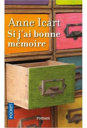 Si J'ai Bonne Memorie - Anne Icard