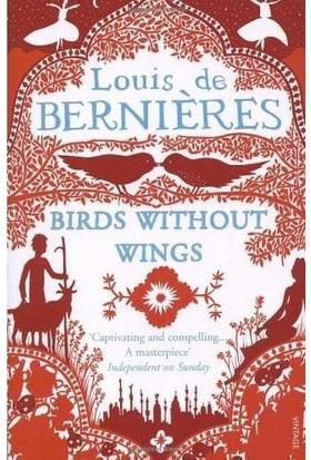 Birds Without Wings - Louis de Berniéres
