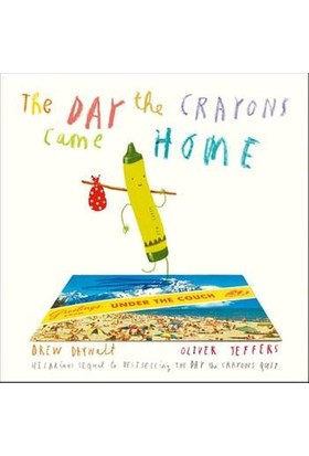 The Day The Crayons Came Home - Oliver Jeffers