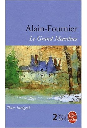 Le Grand Meaulnes - Alain Fournier