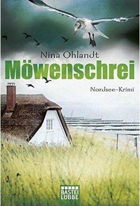 Möwenschrei (Hauptkommissar John Benthien 2) - Nina Ohlandt