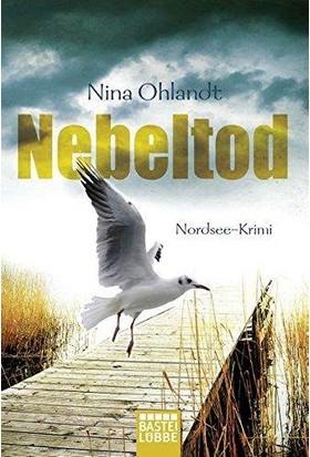 Nebeltod (Hauptkommissar John Benthien 3) - Nina Ohlandt