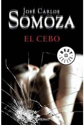 El Cebo - José Carlos Somoza