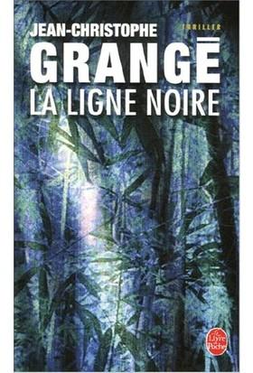 La Ligne Noire - Jean Christophe Grange