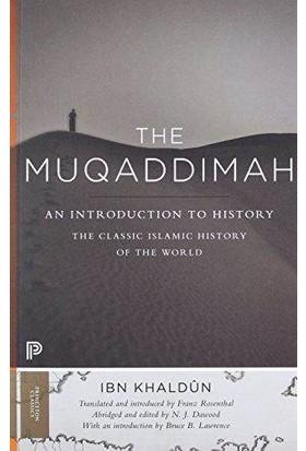The Muqaddimah: An Introduction To History - Ibn Khaldûn