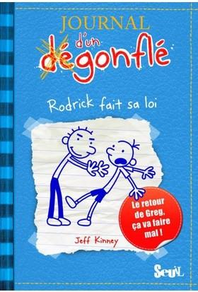 Journal D'un Degonfle 2: Rodrick Fait Sa Loi - Jeff Kinney
