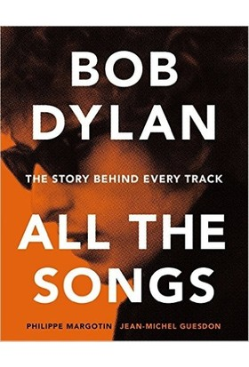 All The Songs - Bob Dylan