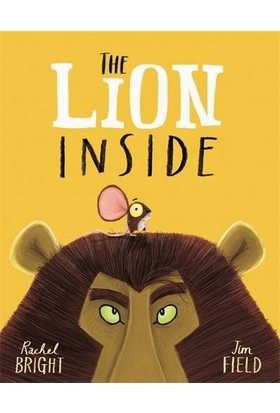 The Lion Inside - Rachel Bright