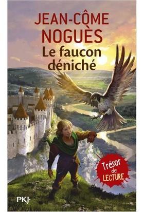 Le Faucon Deniche - Jean-Come Nogues