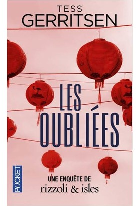 Les Oubliees - Tess Gerritsen