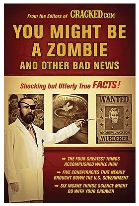 You Might Be A Zombie - Cracked.com