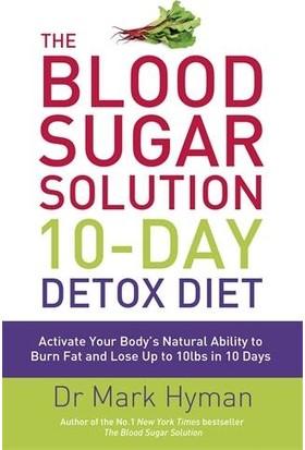 The Blood Sugar Solution 10-Day Detox Diet - Dr.Mark Hyman