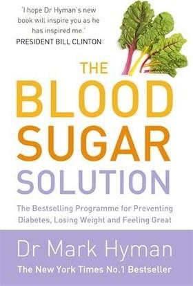 The Blood Sugar Solution - Dr.Mark Hyman