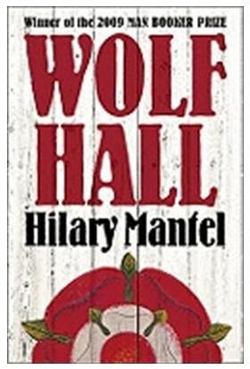 Wolf Hall (Thomas Cronwell Trilogy 1 / 3) - Hilary Mantel