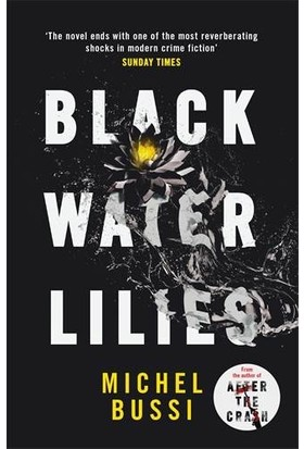 Black Water Lillies - Michel Bussi