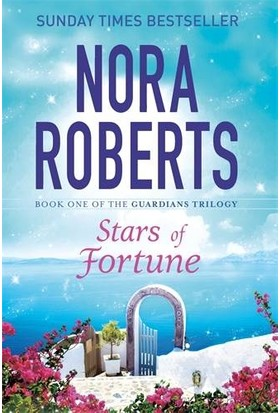 Stars Of Fortune (The Guardians Trilogy 1) - Nora Roberts
