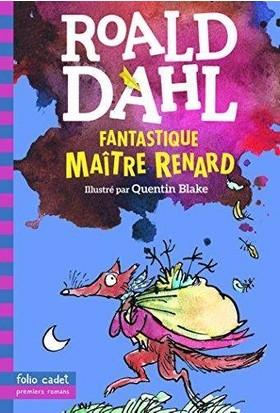 Fantastique Maitre Renard - Roald Dahl