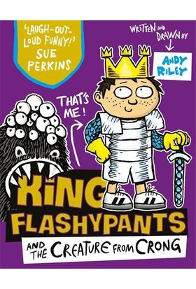 King Flashypants And The Creature From Crong - Andy Riley