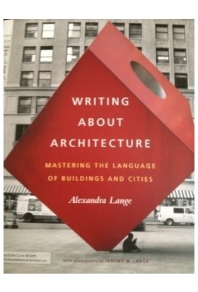 Writing About Architecture - Alexandra Lange