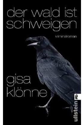 Der Wald Ist Schweigen: Judith Krieger's Erster Fall - Gisa Klönne