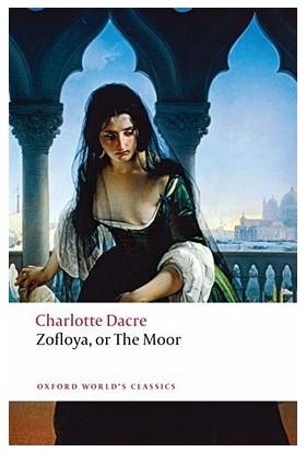 Zofloya, Or The Moor - Charlotte Dacre