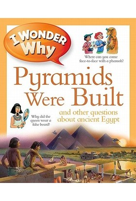 I Wonder Why The Pyramids Were Built - Philip Steele