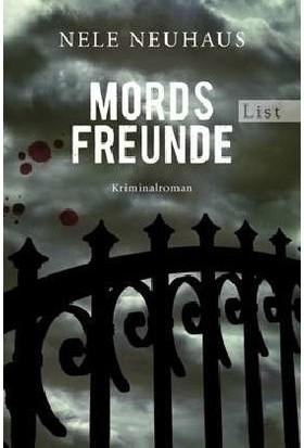 Mordsfreunde: Der Zweite Fall Für Bodenstein Und Kirchhoff - Nele Neuhaus