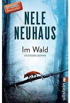 Im Wald (Bodenstein-Kirchhoff 8) - Nele Neuhaus