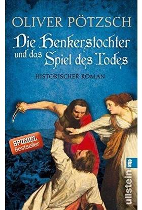 Die Henkerstochter Und Das Spiel Des Todes - Oliver Pötzsch