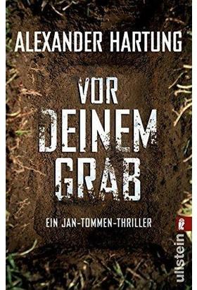 Vor Deinem Grab (Jan Tommen 2) - Alexander Hartung