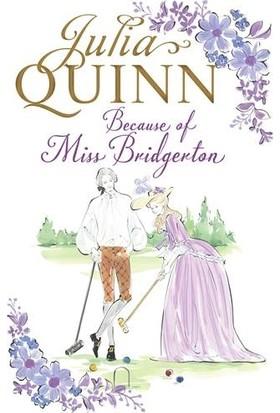 Because Of Miss Briggerton (The Rokesbys 1) - Julia Quinn