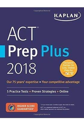 Kaplan Act Prep Plus 2018 (5 Practice Tests + Proven Strategies + Online) - Kaplan