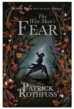The Wise Man's Fear (Kingkiller Chronicle 2) - Patrick Rothfuss