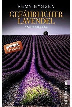 Gefahrlicher Lavendel - Remy Eyssen