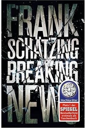 Breaking News - Frank Schatzing