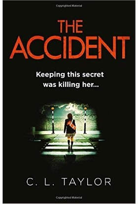 The Accident - C.L. Taylor