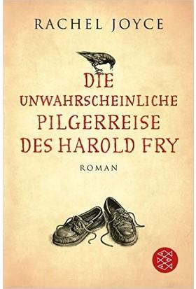 Die Unwahrscheinliche Pilgerreise Des Harold Fly - Rachel Joyce