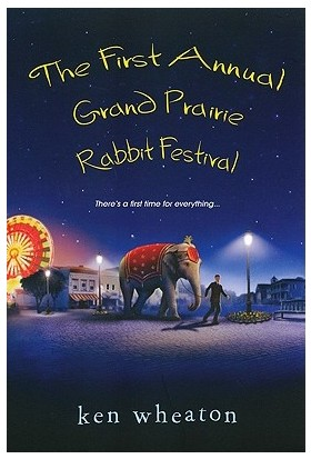 The First Annual Grand Prairie Rabbit Festival - Ken Wheaton