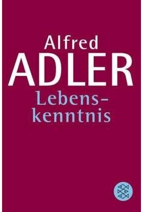 Lebenskenntnis - Alfred Adler