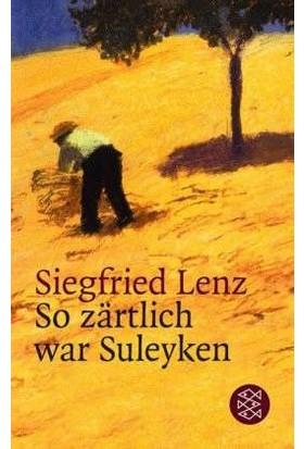So Zartlich War Suleyken - Siegfried Lenz
