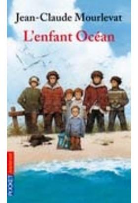 L'enfant Ocean - Jean-Claude Mourlevat